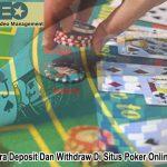 Poker Online Begini Cara Deposit Dan Withdraw Di Situs - OdeoEnterprise