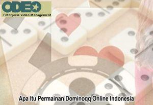 Dominoqq Online Indonesia Apa Itu Permainan - OdeoEnterprise